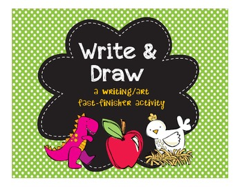 """""""Write & Draw"""" - A Writing/Art Activity Pack"""