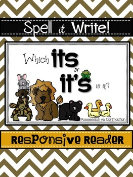 Spell It Write!  Homophones ITS and IT'S Responsive Reader