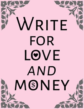 Write For Love & Money 8.5 x 11 Classroom Poster