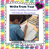Write From Your Heart- Writer's Workshop with Behavior Management