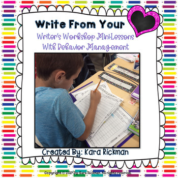 Write From Your Heart- Writer's Workshop Mini-lessons for