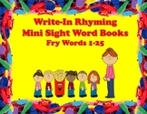 Write-In Rhyming Mini Sight Word Books Fry Words 1-25 Printable