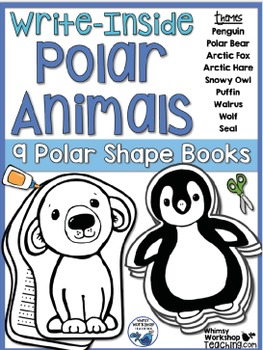 Write Inside Polar Animals (8 Shaped Booklets) Whimsy Work