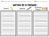 Write It 3 Times - Sight Words, Spelling Words, Pattern Words
