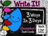 Write It! ~ 3 Ways in 3 Days ~ December Math Task Cards {3