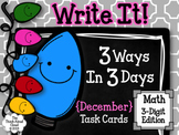 Write It! ~ 3 Ways in 3 Days ~ December Math Task Cards {3