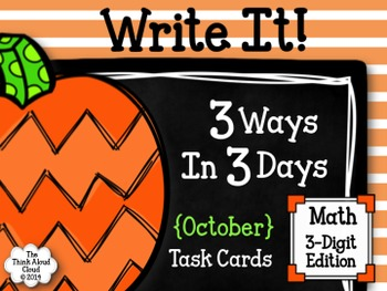 Write It! ~ 3 Ways in 3 Days ~ October Math Task Cards {3-