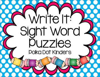 Write It:  A Year of Sight Word Puzzles