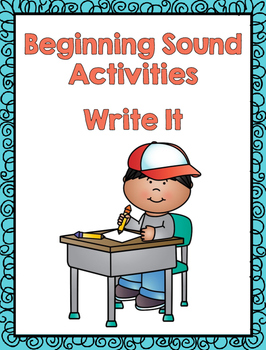 Write It - Beginning Sound Activities