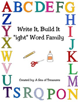 """Write It, Build It: """"ight"""" Word Family"""