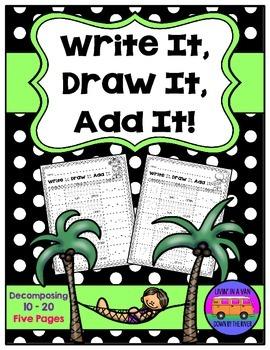 Write It, Draw It, Add It: Decomposing Numbers 10-20