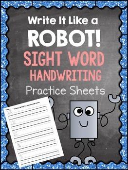 Write It Like a Robot Sight Word Handwriting Sheets