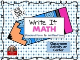 Math Write It: Math CCSS 4.NBT.2 Center