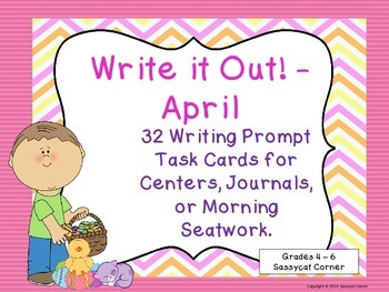 Write It Out - April Writing Prompt Task Cards