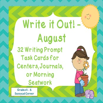 Write It Out - August Writing Prompt Task Cards