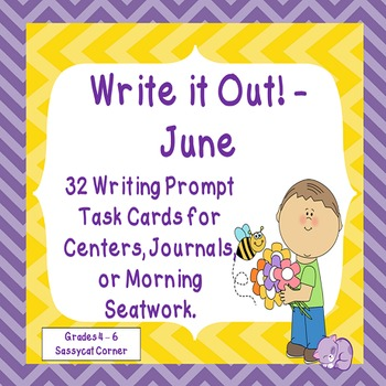 Write It Out - June Writing Prompt Task Cards
