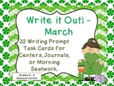 Write It Out - March Writing Prompt Task Cards