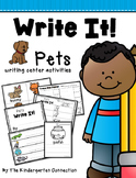 Write It! Pets Writing Center Activities