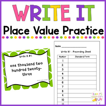 Write It - Place Value Practice Writing Numbers