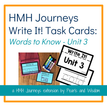 Write It! Task Cards - Journeys Unit 3 - Words to Know