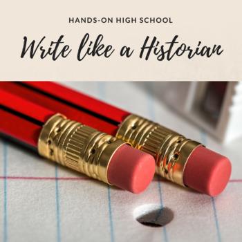 Write Like A Historian!