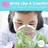 Write Like A Scientist- Science Lab Report & Writing Notebook