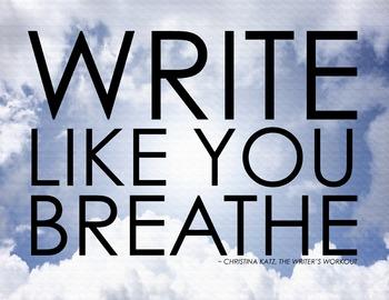 Write Like You Breathe 8.5 x 11 Classroom Poster