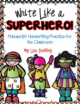 Write Like a Superhero: Manuscript Handwriting Practice