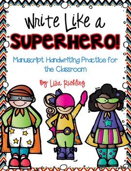 Write Like a Superhero: Manuscript Handwriting Practice
