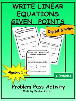 Write Linear Equations Given Points Problem Pass Activity