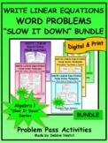 "Write Linear Word Problems ""Slow It Down"" BUNDLE | Digital"