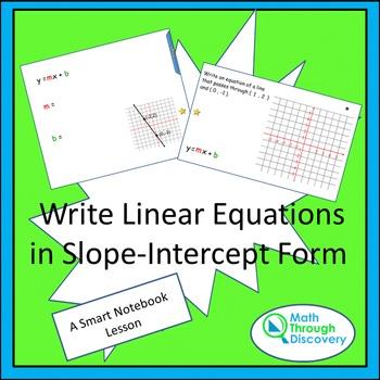 Algebra:  Write Linear Equations in Slope-Intercept Form