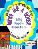 Write Me A House: Common Core Paragraph-Writing Worksheets & Graphic Organizers