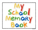 Write On: An End of the School Year Memory Book