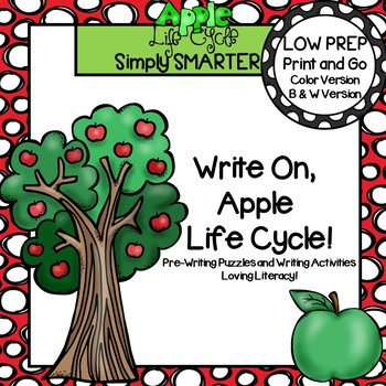 Write On, Apple Life Cycle:  LOW PREP Pre-Writing Puzzles and Writing Activities