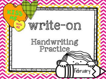Write-On Handwriting and Sight word practice ( February) (