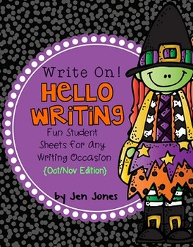 """Write On! Hello Writing: Fun Sheets for """"Working on Writing"""" {Oct/Nov Edition}"""