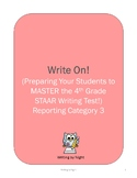 Write On! (Preparing your students to MASTER the 4th grade