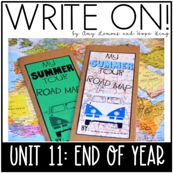 Write On! Unit 11: End of the Year (Descriptive Writing Lessons for 2/3 Grades)