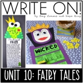 Write On! Unit 10: Fairy Tales {Monthly Writing Activities/Lessons Grades 2 & 3}