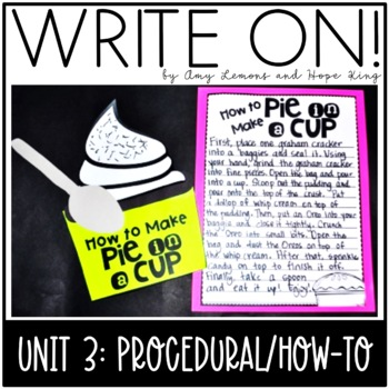 Write On!  Unit 3:  How To Writing/Procedural Writing
