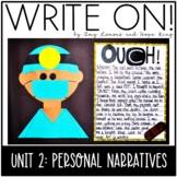Write On!  Unit Two:  Personal Narratives