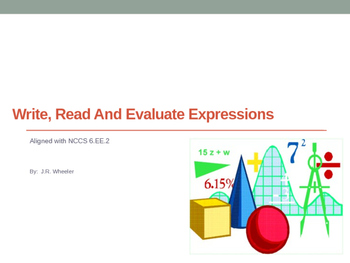 Write, Read and Evaluate Expressions, Full Lesson - 6.EE.2