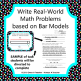 Write Real-World Math Problems based on Bar Models - Task Cards