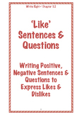 EFL Write Right Chapter 12- 'Like' Sentences & Questions
