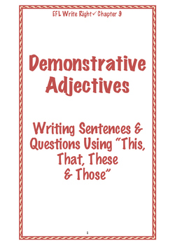 EFL Write Right Chapter 9- Demonstrative Adjectives