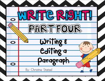 Write Right! Part Four: Writing & Editing a Paragraph {Common Core}