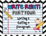 Write Right! Part Four: Writing & Editing a Paragraph {Com