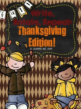 Write, Rotate, Repeat: Thanksgiving Edition!
