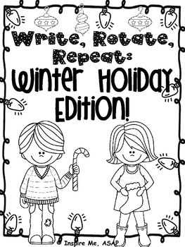 Creative Writing: Write, Rotate, Repeat: Winter Holiday Edition!